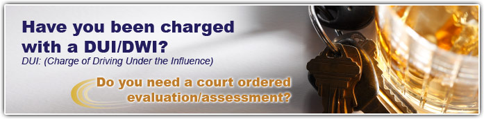DUI Evaluations DWI Assessments